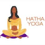 ᐅ Les bienfaits du Hatha Yoga : pratiquez-le !